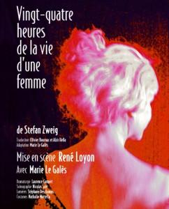 Vingt-quatre heures de la vie d'une femme rene-loyon-met-en-scene-vingt-quatre-heures-de-la-vie-dune-femme-de-stefan-zweig-242x300
