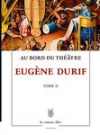 au_bord_du_theatre_tome_2_eugene_durif_cover